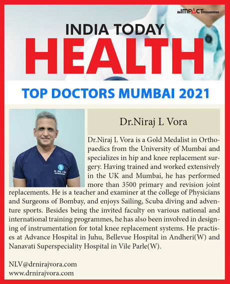 For the 7th Year in a Row - Dr Niraj Vora Voted India Today's Top Joint Replacement Surgeons in Mumbai 2021